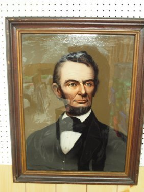 Early Rever Abraham Lincoln Portrait, Reverse Painting