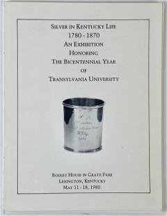 """""""Silver in Kentucky Life, 1780-1870"""" Book"""