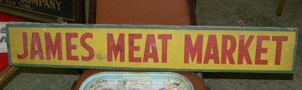 1002: James Meat Market wood sign 5 1/2 ft x 3 ft
