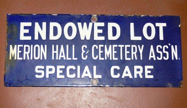 1023: Porcelain sign Endowed Lot Merion Hall &Cemetery