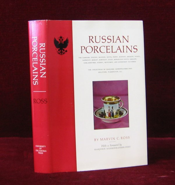 1016: 1 vol. Ross, Marvin C. Russian Porcelains... The