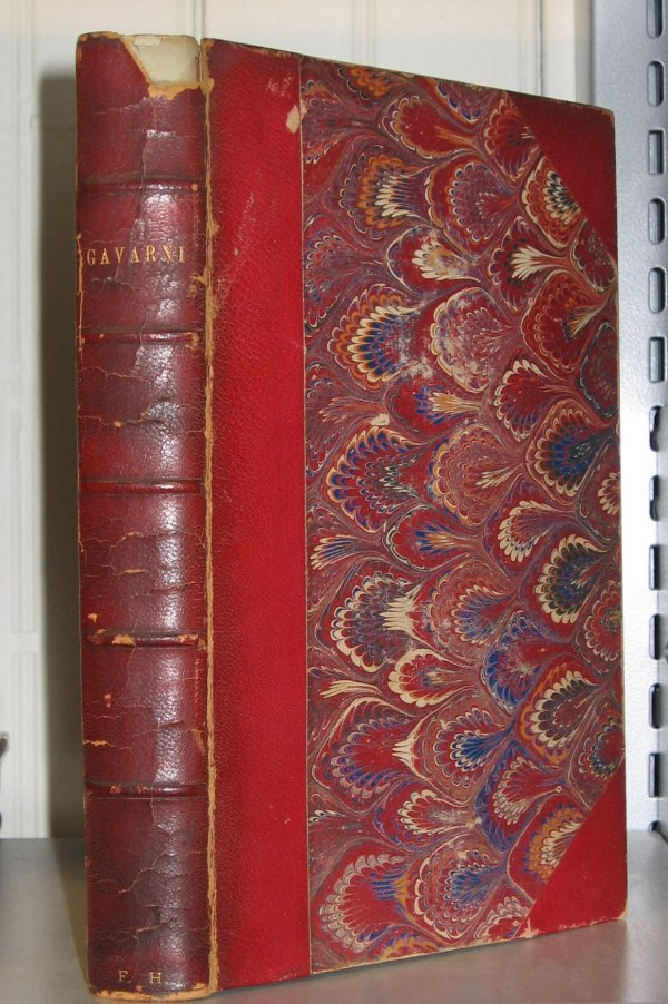 1008: 1 vol. Goncourt, Edmond & Jules. Gavarni, l'Homme