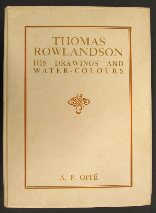 1009: 1 vol. Oppe, A.P. Thomas Rowlandson: His Drawings
