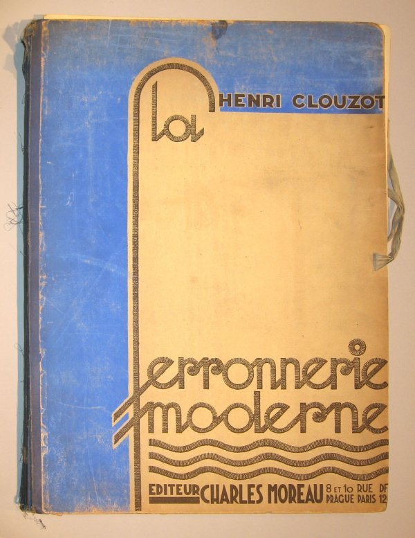 17: 1 portfolio. Clouzot, Henri. Ferronnerie Moderne. 2