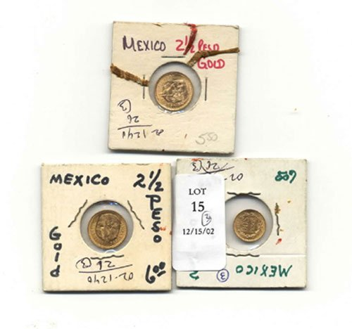 15: THREE MEXICAN GOLD COINS