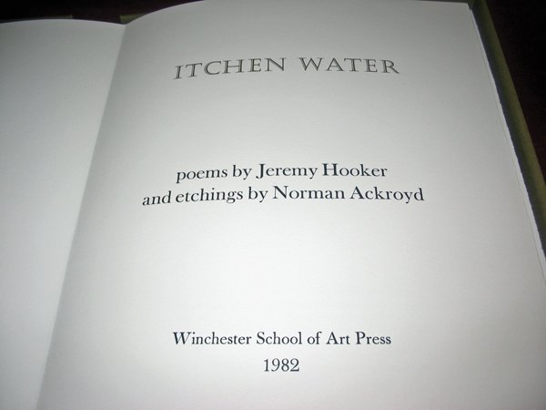 "5: NORMAN ACKROYD AND JEREMY HOOKER, , ITCHEN WATER"" po"