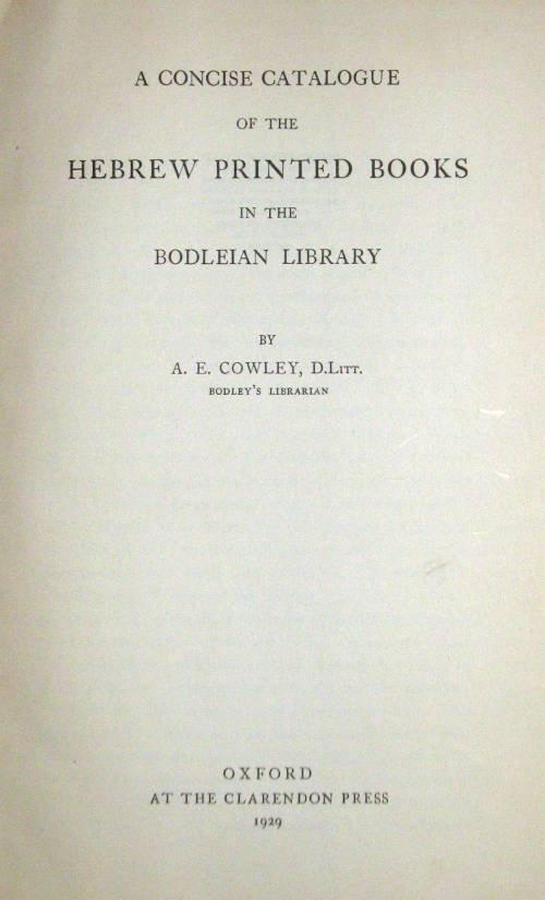 1002: 1 vol. Cowley, A.E. A Concise Catalogue of The He