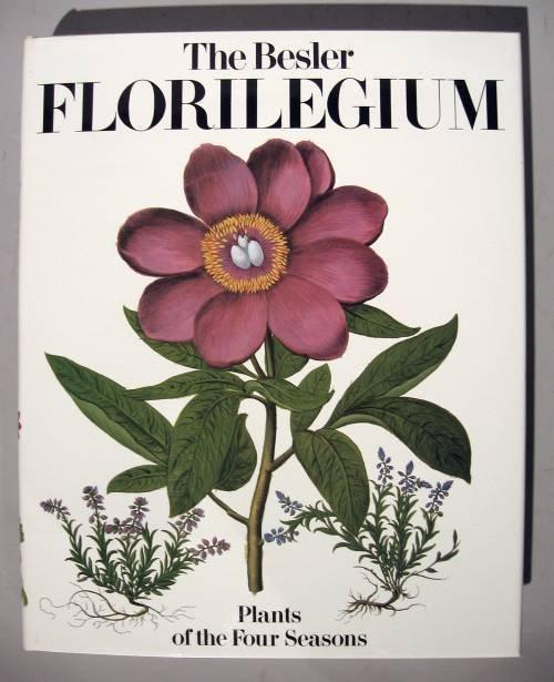 1007: 1 vol. The Besler Florilegium: Plants of The Four