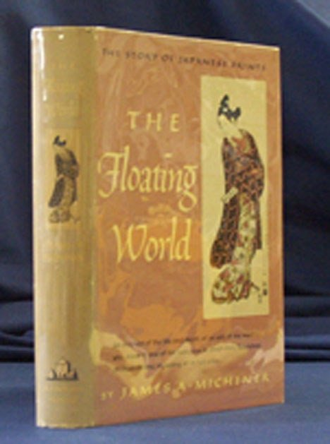 5012: 1 vol. Michener, James A. The Floating World: (Th