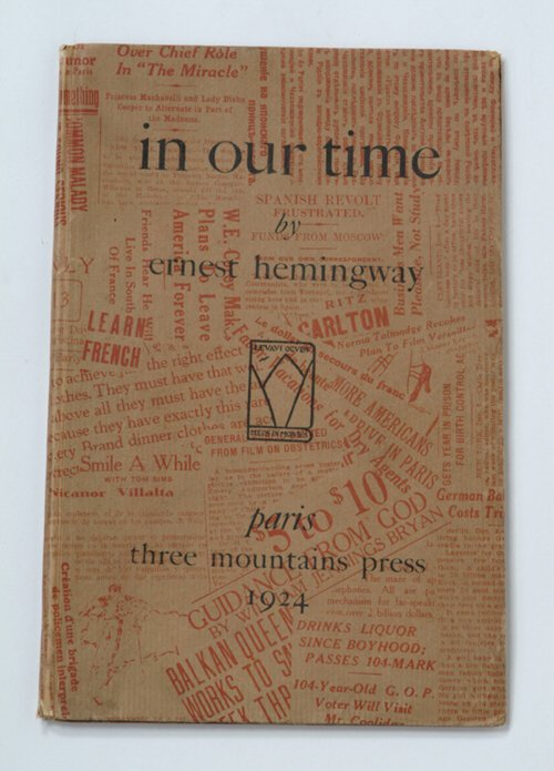 255: 1 vol. Hemingway, Ernest. In Our Time. P