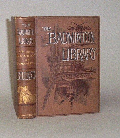 3006: 1 vol. Broadfoot, Major W. Billiards. London: Lon