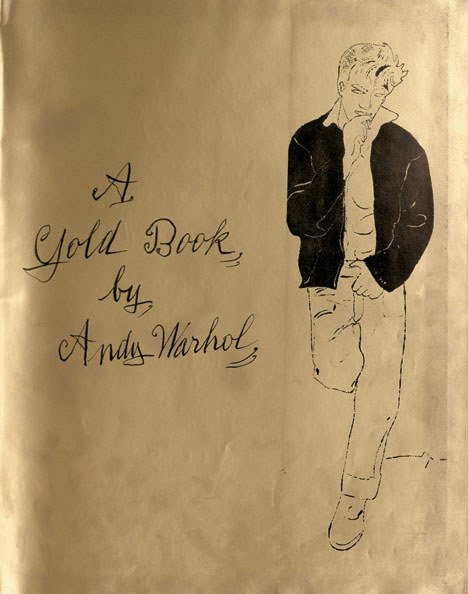 3018: 1 vol.  Warhol, Andy. A Gold Book. [New York], [1