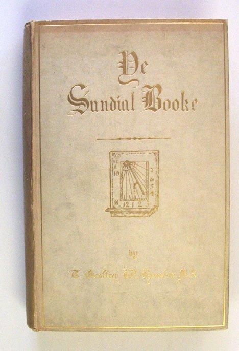 3022: 1 vol. Henslow, T. Geoffrey W. Ye Sundial Booke.