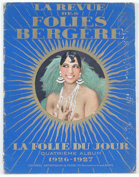 1128: 1 vol. (Josephine Baker.) La Revue des Folies Ber