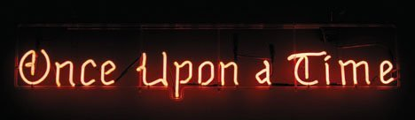 8: 'Once Upon a Time' neon theatre sign, , Unmounted ne