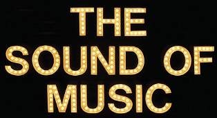 16: 'The Sound of Music' marquee sign, 1962-1963, The b