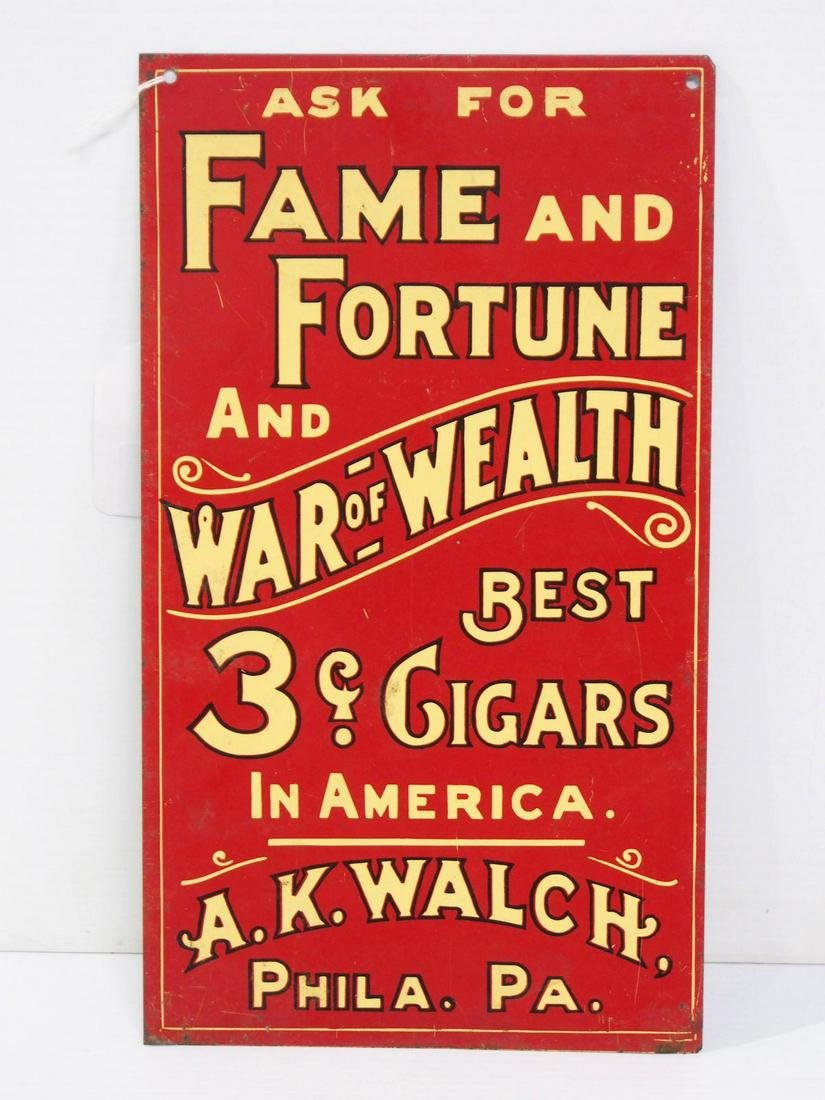 Fame and Fortune and War of Wealth Cigar sign