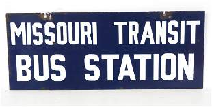 Missouri Transit Bus Station sign