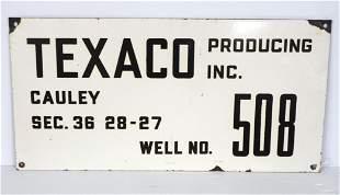 Texaco Well #508 Producing sign