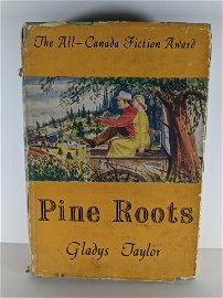 1956 Pine Roots by Gladys Taylor First Edition