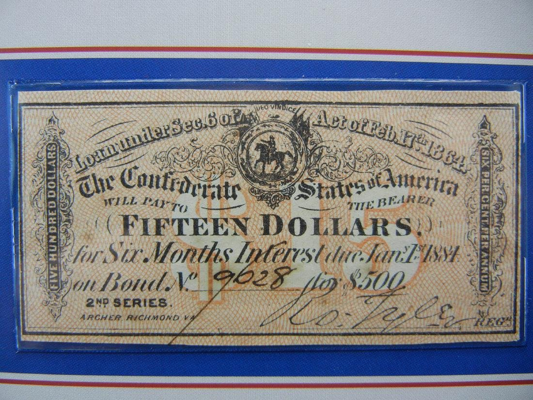 1864 CONFEDERATE War bond $15 note. Redeemable in 1884