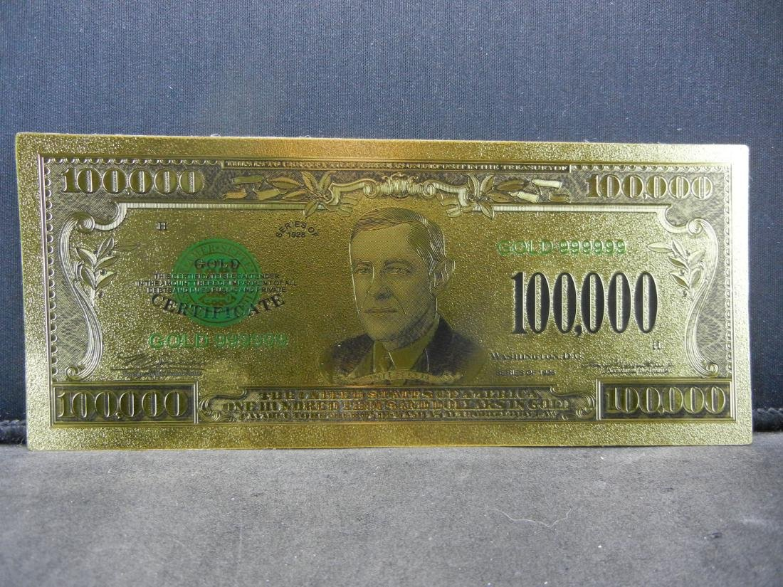 1928 $100,000 Gold Certificate 24K Gold Foil Note Not