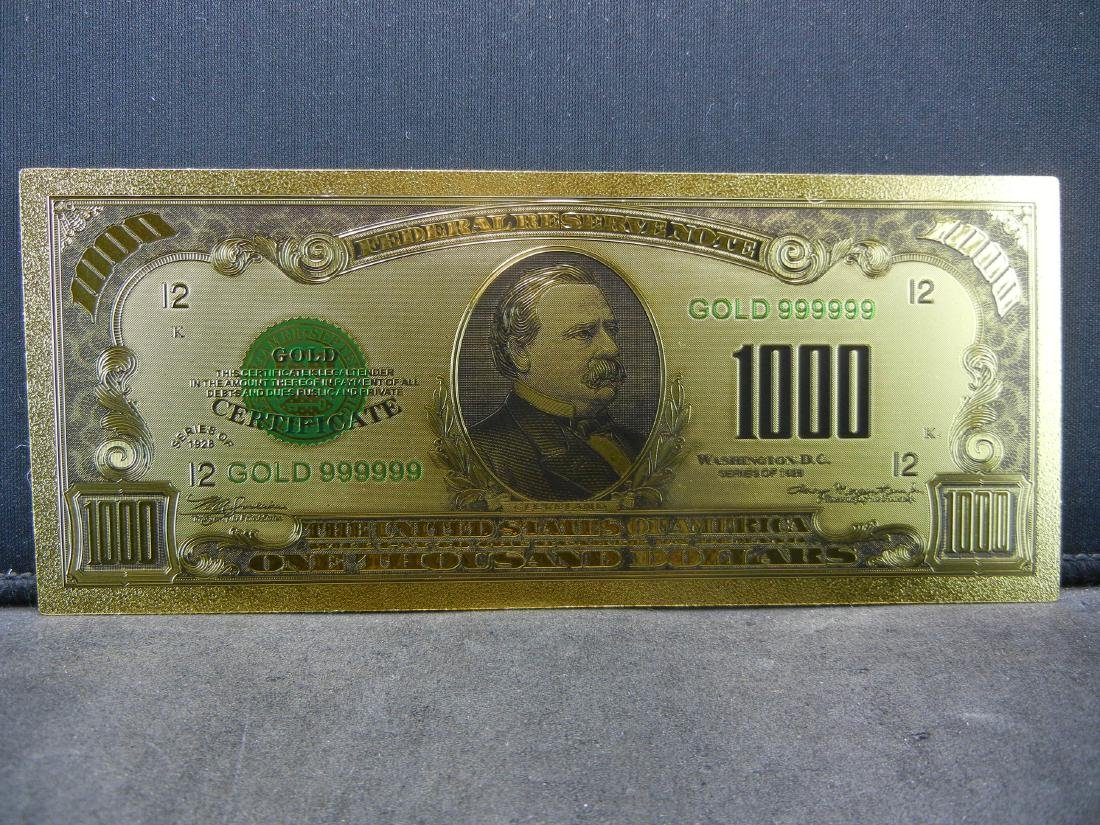 1928 $1,000 Gold Certificate 24K Gold Foil Note Not