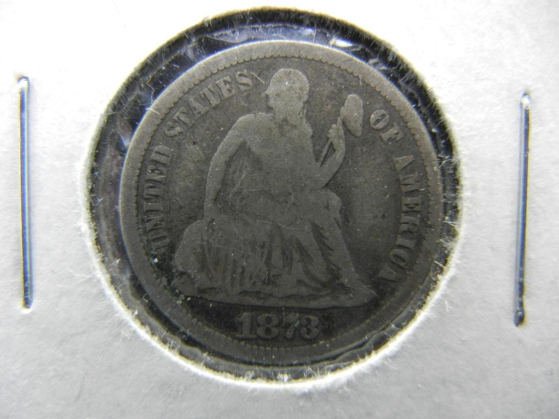 1873 Seated Liberty Dime. Very nice condition. No