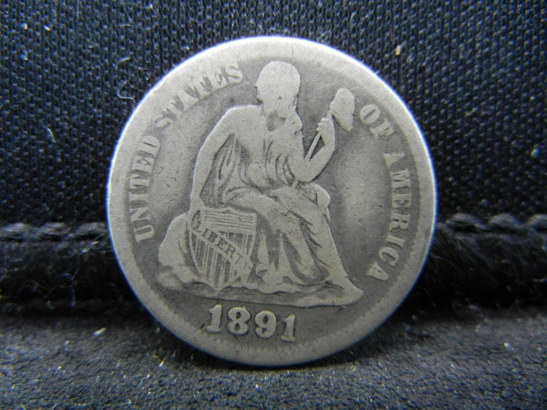 1891 United States Seated Liberty Dime.