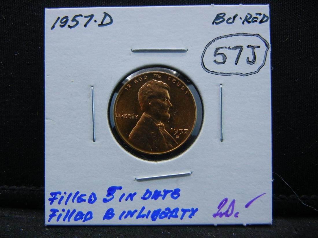 1957-D Filled 5 Filled B ERROR Wheat cent. Red BU. - 3
