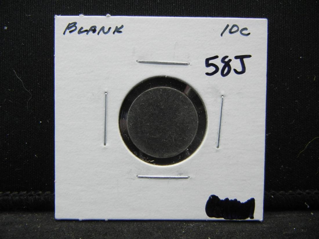 Blank DIME PLANCHET. Not supposed to leave mint! - 3