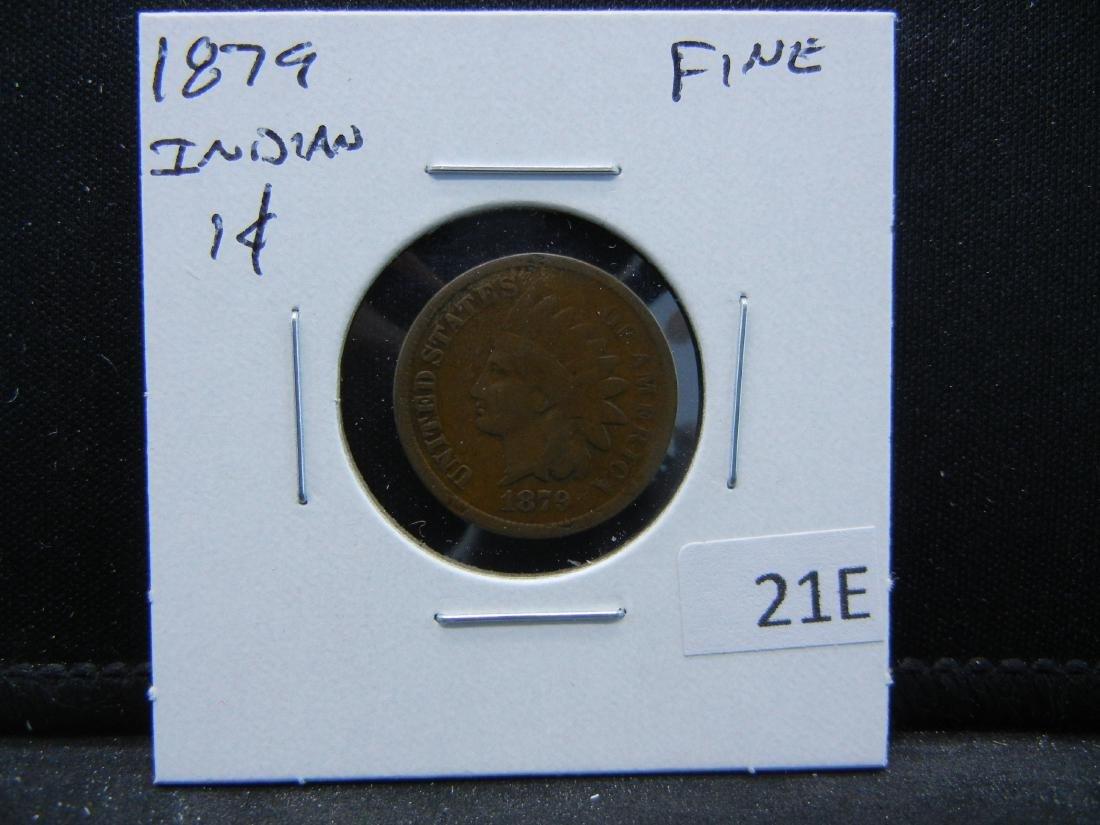 1879 Indian Cent .  Fine. - 3