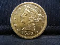 1852 Dahlonega $5.00 Gold AU Super Rare Low Mintage