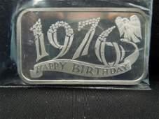 1976 Happy Birthday .999 Silver Art Bar - 1oz.