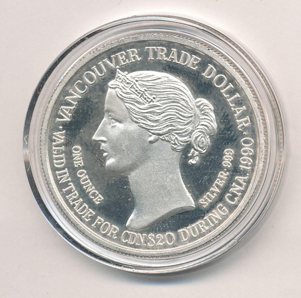 RARE 1990 VANCOUVER TRADE DOLLAR 999 SILVER ROUND
