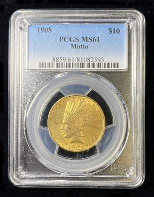 1908 $10 Indian Gold Motto PCGS MS61