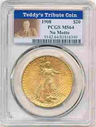 Teddy Roosevelt 1908 $20 Gold St. Gaudens PCGS MS64