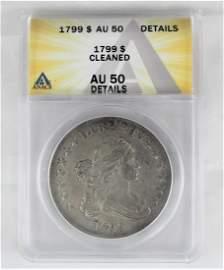1799 Graded AU 50 US Early Dollar