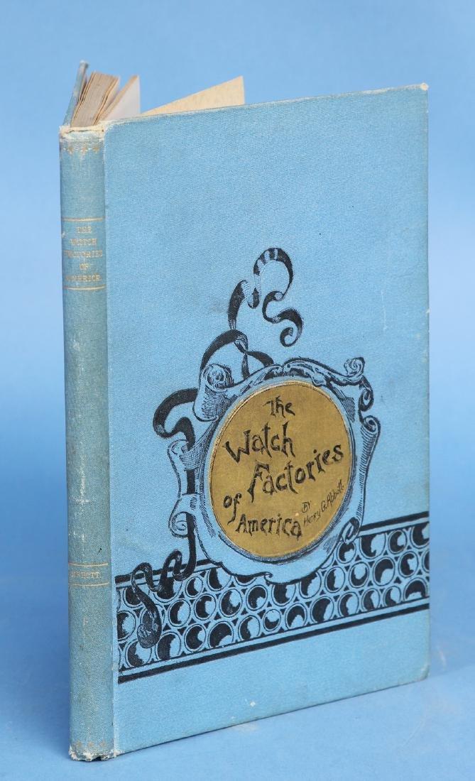 Original Copy of 'The Watch Factories of America'.