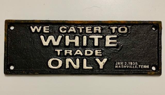Dated 1938 Black Americana Cast Iron Segregation Sign