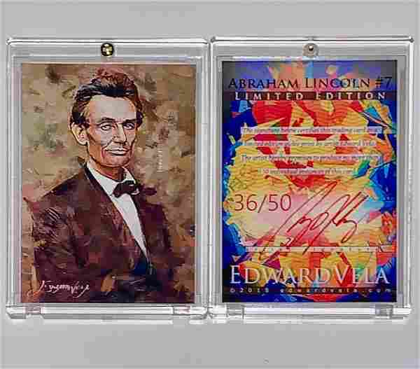 1 of 50 Produced Artist Signed ABRAHAM LINCOLN Art Card