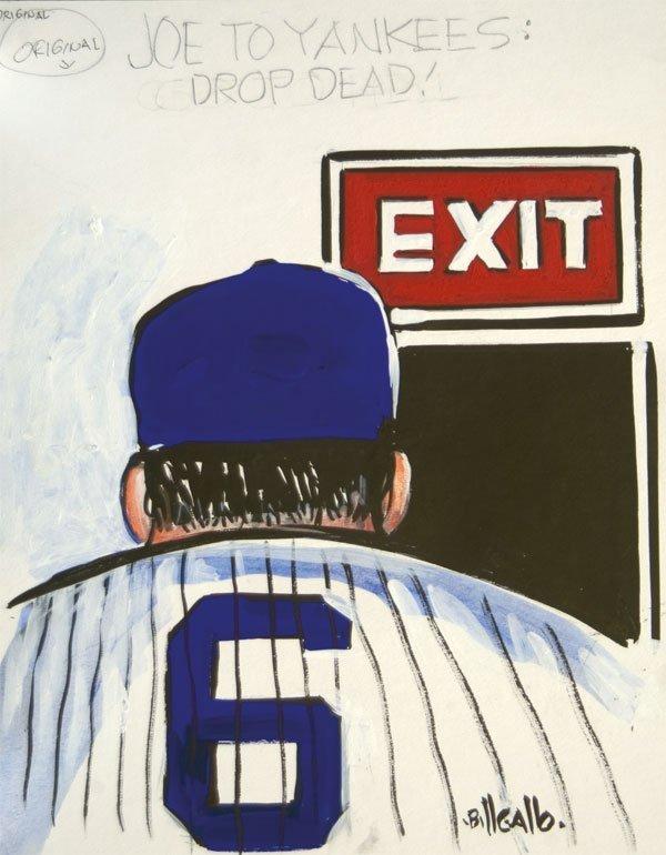 4: Joe to Yankees: Drop Dead! by Bill Gallo