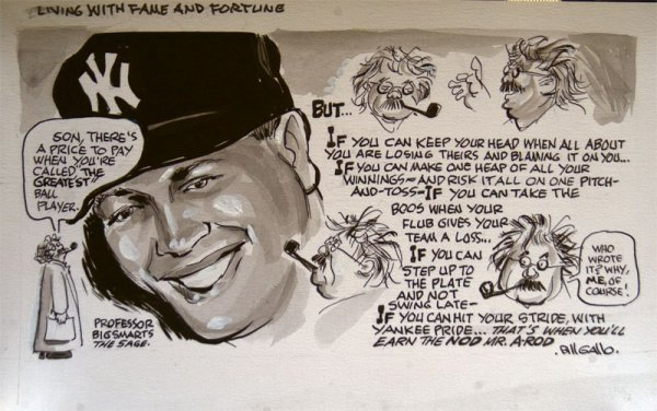 11: Living with Fame and Fortune (A-Rod) by Bill Gallo