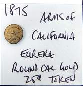 1875 Arms of California Style Round
