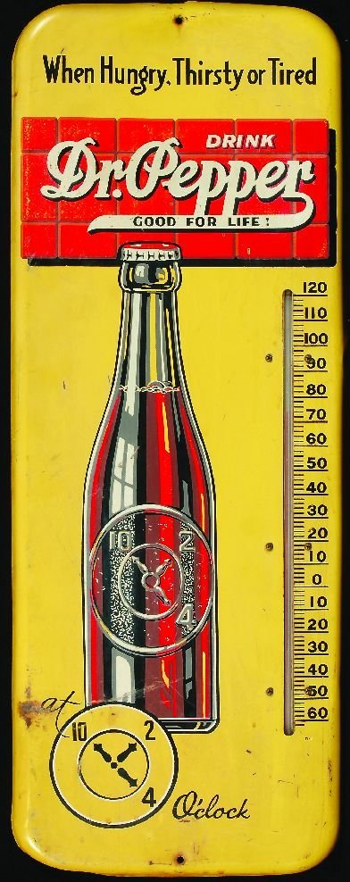"""7: 7.*Dr. Pepper merchandising """"Good For Life"""" metal th"""