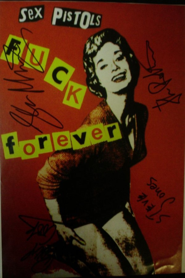 406: Sex Pistols -  Signed Fuck Forever Flyer