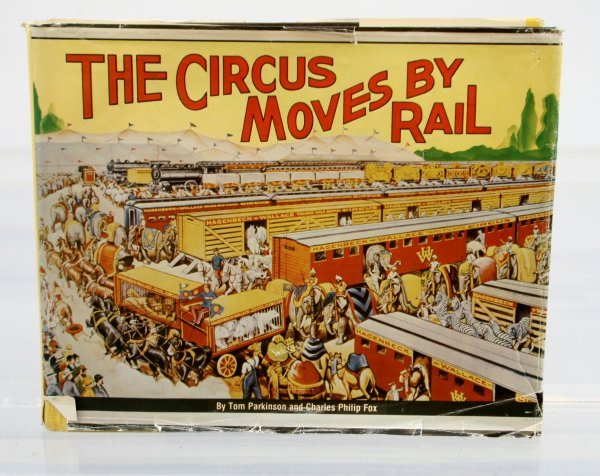 426: The Circus Moves by Rail Book
