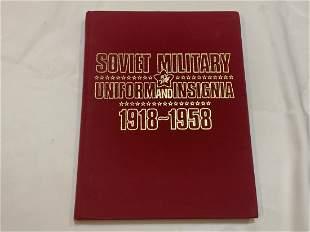SOVIET MILITARY UNIFORM AND INSIGNIA 1918-1958