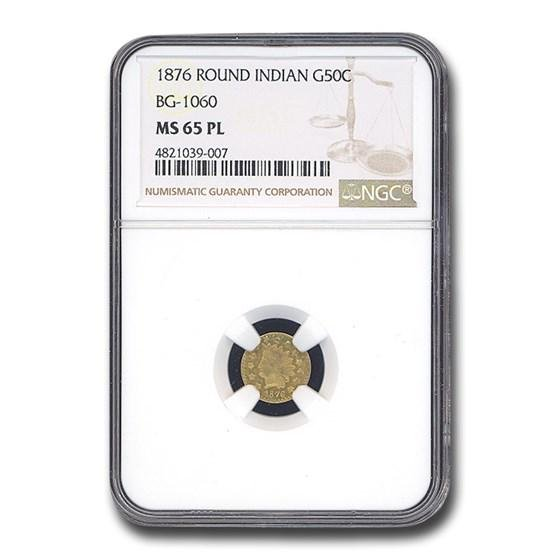 1876 Indian Round 50 Cent Gold MS-65 NGC (PL\, BG-1060)