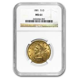 1881 $10 Liberty Gold Eagle MS-61 NGC